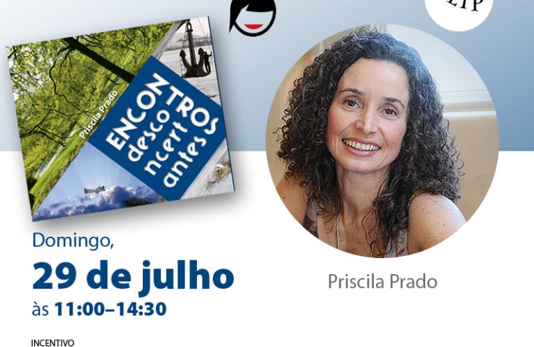 Flyer de divulgação do pré-lançamento do livro. Capa do livro e foto da autora Priscila Prado. Ela tem pela clara, cabelos médios castanhos e encaracolados. Sorri.
